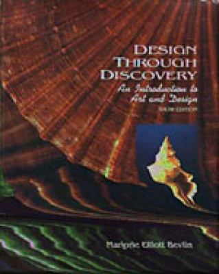 Design Through Discovery: An Introduction to Art and Design 9780030765476