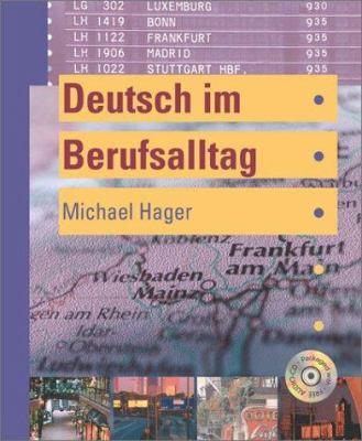 Deutsch Im Berufsalltag [With CD (Audio)]
