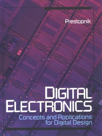 Digital Electronics: Concepts and Applications for Digital Design