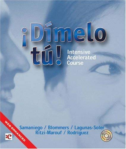 Dimelo Tu!: Intensive Accelerated Course [With CD (Audio)]