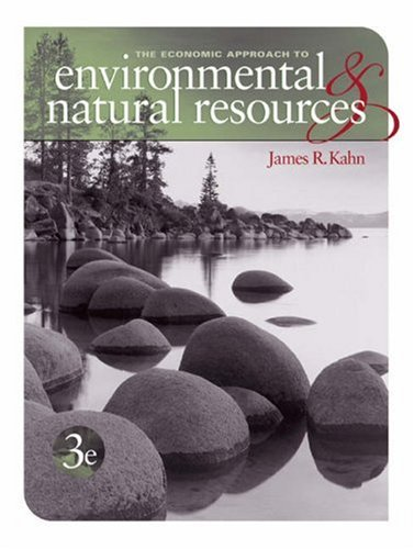 Economic Approach to Environment and Natural Resources [With Access Code]