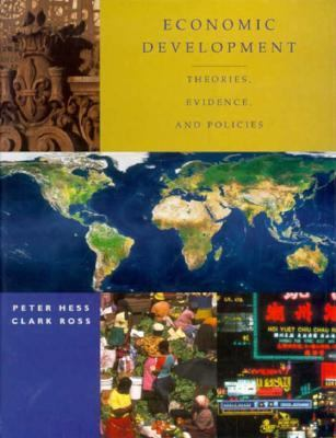 Economic Development: Theories, Evidence, and Policies