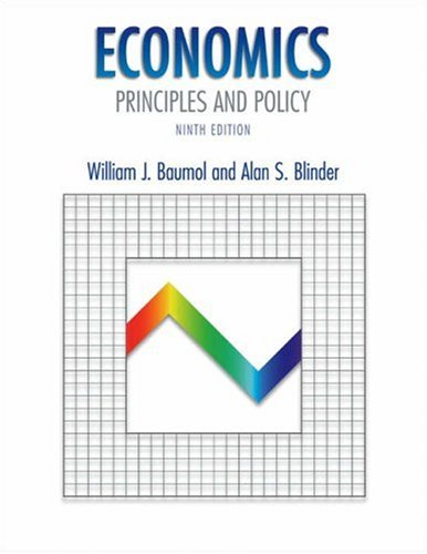 Economics: Principles and Policy with Xtra! CD-ROM and Infotrac College Edition