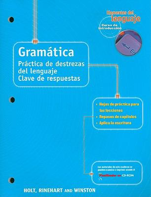 Elementos del Lenguaje Gramatica Curso de Introduccion: Practica de Destrezas del Lenguaje Clave de Respuestas