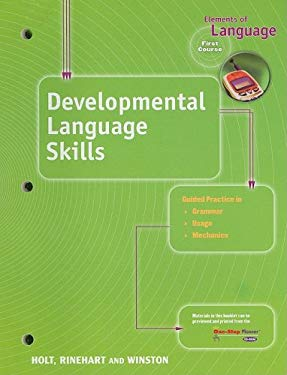 Elements of Language Developmental Language Skills, First Course