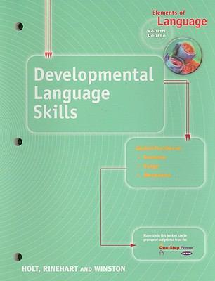 Elements of Language Developmental Language Skills, Fourth Course
