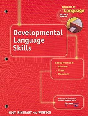 Elements of Language Developmental Language Skills, Second Course