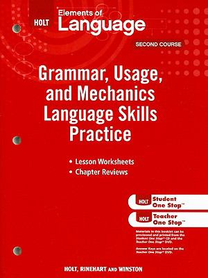 Elements of Language Grammar, Usage, and Mechanics Language Skills Practice, Second Course