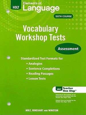 Elements of Language Vocabulary Workshop Tests, Sixth Course