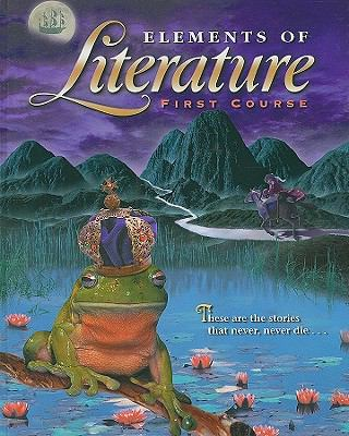 Elements of Literature: First Course, Grade 7