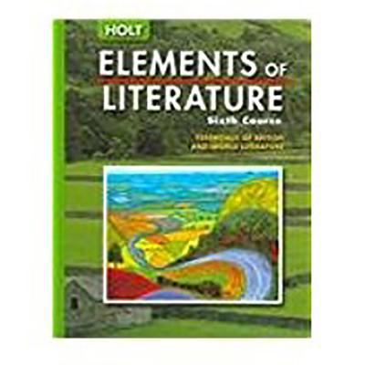 Elements of Literature: Se (Kit W/Macbeth) Eolit 2005 G 12 Sixth Course 2005