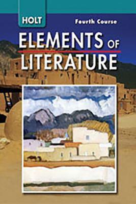 Elements of Literature: Se Eolit 2007 G 10 Fourth Course 2007