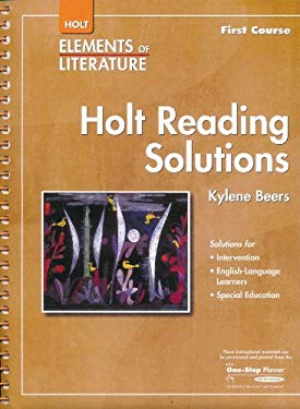 Elements of Literature: Holt Rdg Solutions Eolit 2007 G 7 First Course
