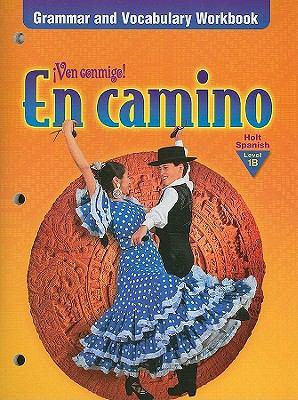 En Camino, Level 1B: Grammar & Vocabulary Workbook