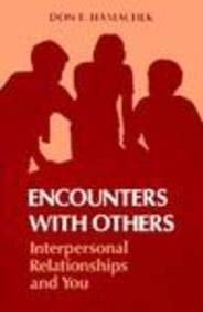 Encounters with Others: Interpersonal Relationships & You