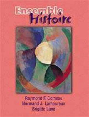 Ensemble: Histoire, an Integrated Approach to French