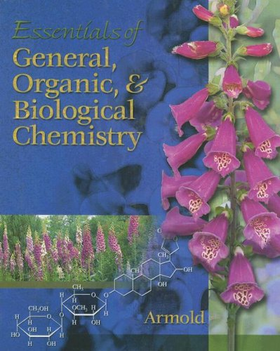 Essentials of General, Organic, & Biological Chemistry [With CDROM]