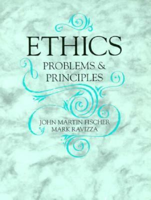 Ethics: Problems and Principles