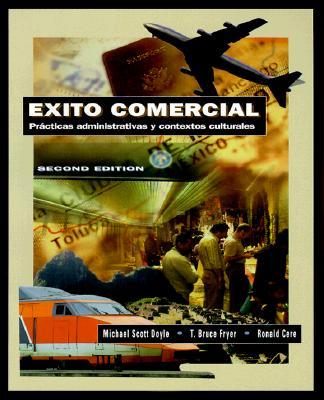 Exito Comercial: Practicas Administrativas y Contextos Culturales 9780030173189