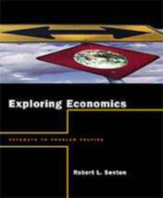 Exploring Economics: Pathways to Problem Solving