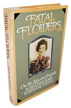 Fatal Flowers