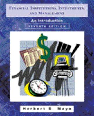 Financial Institutions, Investments and Management: An Introduction