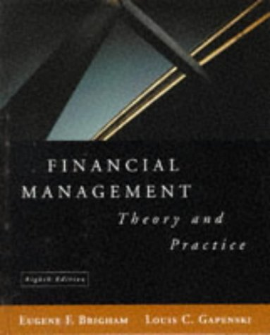 Financial Management: Theory and Practice 9780030240539