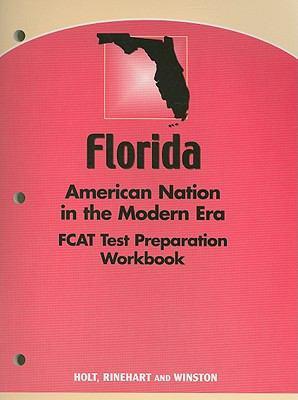 Florida American Nation in the Modern Era FCAT Test Preparation Workbook