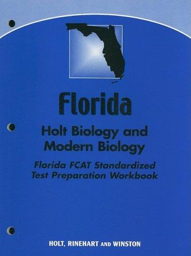 Florida Holt Biology and Modern Biology Fcat Standardized Test Preparation Workbook