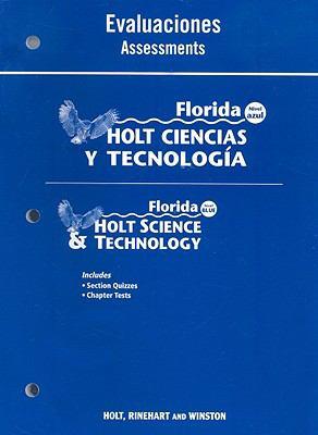 Florida Holt Ciencias y Tecnologia Evaluaciones/Florida Holt Science & Technology Assessments: Nivel Azul/Level Blue