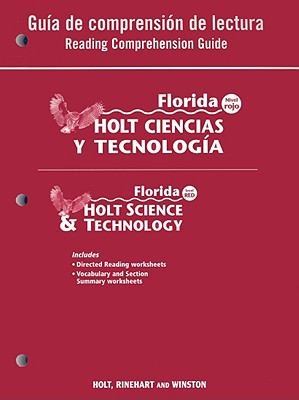 Florida Holt Ciencias y Tecnologia Guia de Comprehension de Lectura/Florida Holt Science & Technology Reading Comprehension Guide: Nivel Rojo/Level Re
