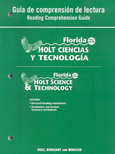 Florida Holt Ciencias y Tecnologia Guia de Comprension de Lectura/Florida Holt Science & Technology Reading Comprehension Guide: Nivel Verde/Level Gre