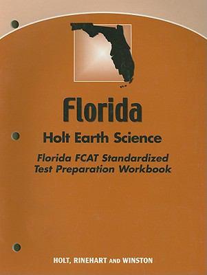 Florida Holt Earth Science Florida Fcat Standardized Test Preparation Workbook