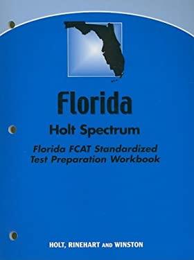 Florida Holt Science Spectrum Florida Fcat Standardized Test Preparation Workbook
