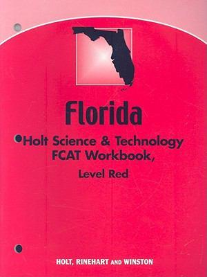 Florida Holt Science & Technology Fcat Workbook: Level Red