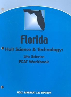 Florida Holt Science & Technology: Life Science FCAT Workbook