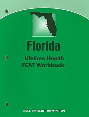Florida Lifetime Health FCAT Workbook