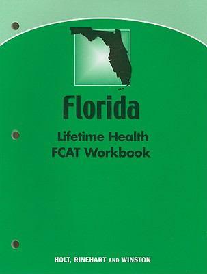 Florida Lifetime Health FCAT Workbook