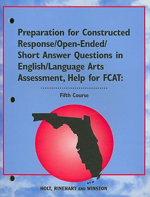 Florida Preparation for Constructed Response/Open-Ended/Short Answer Questions in English/Language Arts Assessment, Help for FCAT: Fifth Course
