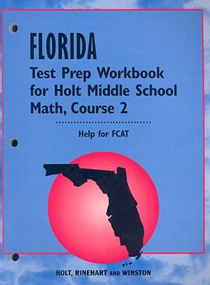 Florida Test Prep Workbook for Holt Middle School Math, Course 2