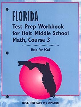 Florida Test Prep Workbook for Holt Middle School Math, Course 3
