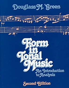 Form in Tonal Music: An Introduction to Analysis