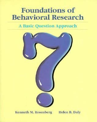 Foundations of Psychological Research: A Basic Question
