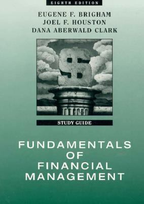 Fundamentals of Financial Management: Study Guide