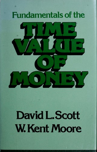 Fundamentals of the Time Value of Money