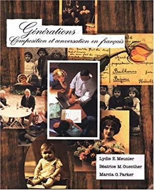 Generations: Compsition Et Conversation En Fran Ais 9780030246272