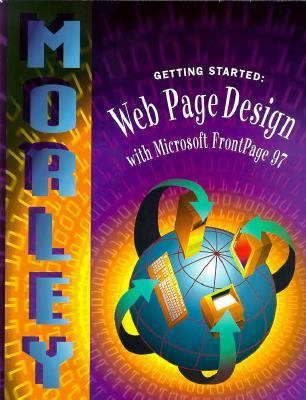 Getting Started: Web Page Design with FrontPage 97