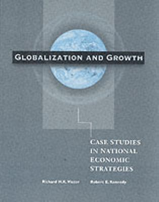 Globalization and Development: Cases in National Economics