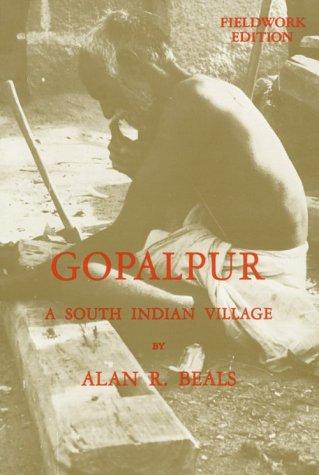 Gopalpur: A South Indian Village: Fieldwork Edition