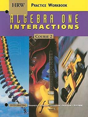 HRW Algebra One Interactions, Course 2: Practice Workbook